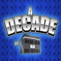 Decade of Deal or No Deal