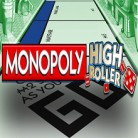 Monopoly High Roller