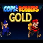Cops and Robbers Gold Slot